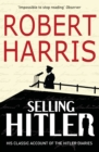 Selling Hitler : The Story of the Hitler Diaries - eBook