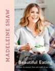 A Year of Beautiful Eating : Eat Fresh. Eat Seasonal. Glow with Health, All Year Round. - Book