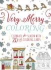 Very Merry Coloring : Celebrate the Seaon with 20 Tear-Out Coloring Cards - Book
