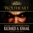 World of Warcraft: Wolfheart - eAudiobook