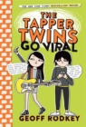 The Tapper Twins Go Viral : Book 4 - Book