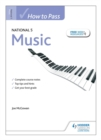 How to Pass National 5 Music - Book
