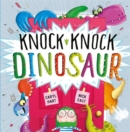 Knock Knock Dinosaur - Book