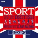 Sport and the British: Boxing - eAudiobook