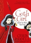 Goth Girl and the Fete Worse Than Death - Book