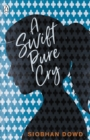 A Swift Pure Cry - eBook