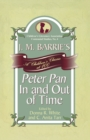 J. M. Barrie's Peter Pan In and Out of Time : A Children's Classic at 100 - eBook