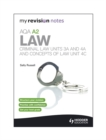 My Revision Notes: AQA A2 Law: Criminal Law Units 3A and 4A and Concepts of Law Unit 4C - Book
