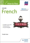 How to Pass Higher French for CFE - Book
