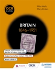 OCR A Level History: Britain 1846-1951 - Book