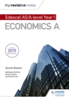 My Revision Notes: Edexcel AS Economics - Book
