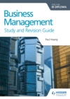 Business Management for the IB Diploma Study and Revision Guide - Book
