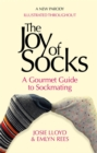 The Joy of Socks: A Gourmet Guide to Sockmating : A Parody - Book