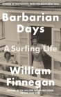 Barbarian Days : A Surfing Life - Book