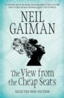 The View from the Cheap Seats : Selected Nonfiction - Book