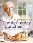 Mary Berry's Family Sunday Lunches - Book