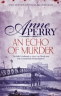 An Echo of Murder : William Monk Mystery 23 - Book