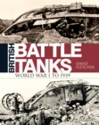 British Battle Tanks : World War I to 1939 - Book