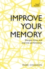 Improve Your Memory: Sharpen Focus and Improve Performance : Teach Yourself - Book