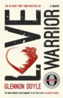 Love Warrior : A Memoir - Book