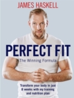 Perfect Fit : My Guide to Exercise and Nutrition - Book