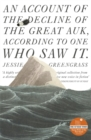 An Account of the Decline of the Great Auk, According to One Who Saw it : A John Murray Original - Book