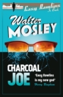 Charcoal Joe: The Latest Easy Rawlins Mystery : Easy Rawlins 14 - Book