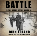 Battle : The Story of the Bulge - eAudiobook