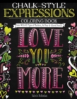 Chalk-Style Expressions Coloring Book : Color with All Types of Markers, Gel Pens & Colored Pencils - Book