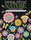 Chalk-Style Nature Coloring Book : Color with All Types of Markers, Gel Pens & Colored Pencils - Book