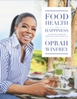 Food, Health and Happiness : 115 on Point Recipes for Great Meals and a Better Life - Book
