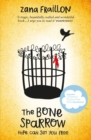The Bone Sparrow : shortlisted for the CILIP Carnegie Medal 2017 - eBook