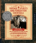 Vintage Spirits and Forgotten Cocktails - Book