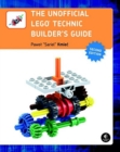 The Unofficial LEGO Technic Builder's Guide - Book