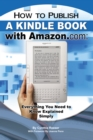 How to Publish a Kindle Book with Amazon.com - eBook