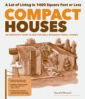 Compact Houses : 50 Creative Floor Plans for Well-Designed Small Homes - eBook