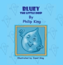 Bluey, the Little Drip - eBook
