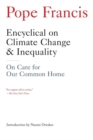 Encyclical on Climate Change and Inequality : On Care for Our Common Home - Book