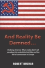 And Reality Be Damned... - eBook