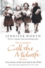 The Complete Call the Midwife Stories : True Stories of the East End in the 1950s - eBook