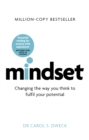 Mindset - Updated Edition : Changing The Way You think To Fulfil Your Potential - eBook