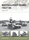 British Light Tanks 1927-45 : Marks I-VI - Book
