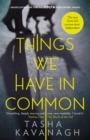 Things We Have in Common - Book