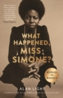 What Happened, Miss Simone? : A Biography - Book