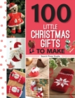 100 Little Christmas Gifts to Make - Book