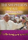 The Shepherd's Call : Meditations on Mercy - Book
