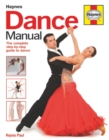 Dance Manual : The Complete Step-by-Step Guide to Dance - Book
