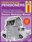 Pensioners - Haynes Explains - Book