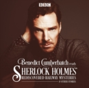 Benedict Cumberbatch Reads Sherlock Holmes' Rediscovered Railway Mysteries - eAudiobook
