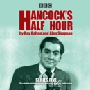 Hancock's Half Hour : 20 Episodes of the Classic BBC Radio Comedy Series Series 5 - Book